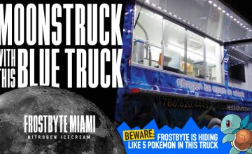 fknhard-magazine-frostbyte-nitrogen-icecream-miami-coolest-kids-in-town-blue-truck-food-truck-cold-icecream-miami-moonstruck-i-love-icecream